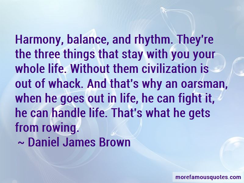 Daniel James Brown Quotes Pictures 4