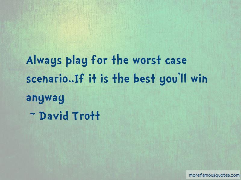 David Trott Quotes Pictures 2