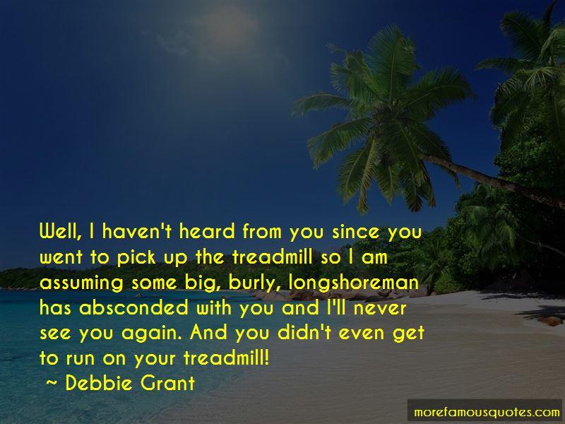 Debbie Grant Quotes