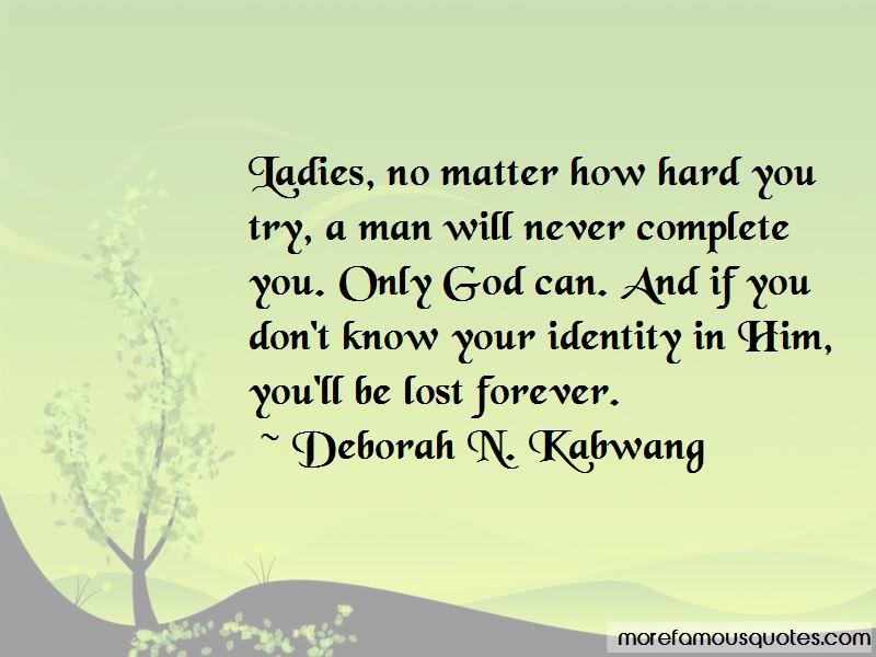 Deborah N. Kabwang Quotes Pictures 2
