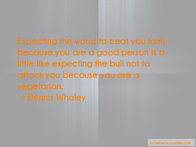 Dennis Wholey Quotes Pictures 3
