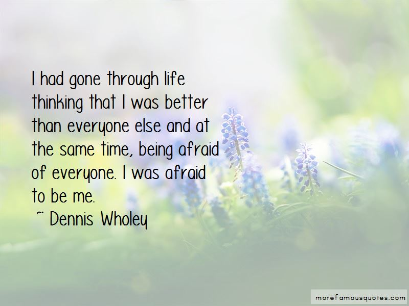 Dennis Wholey Quotes