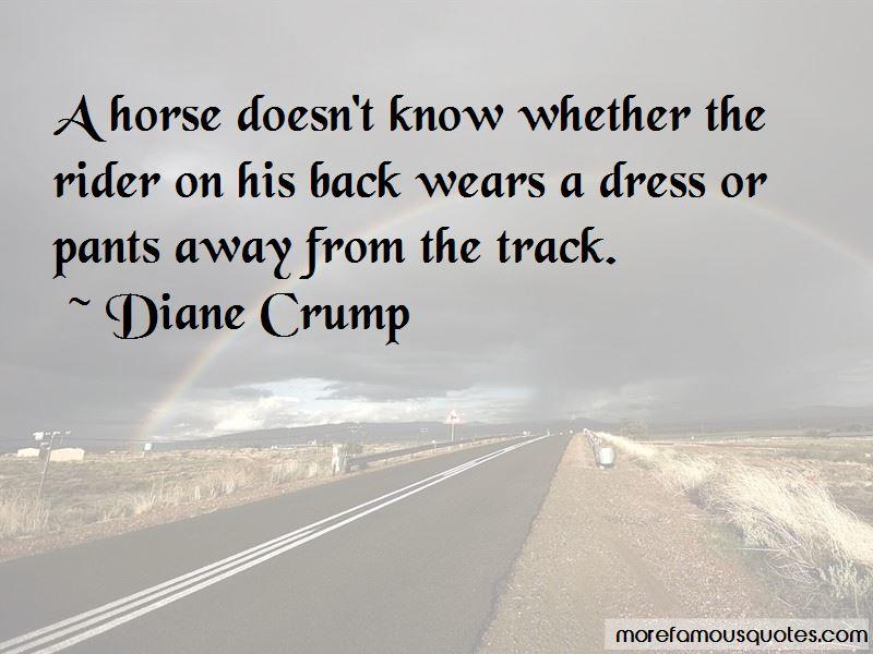 Diane Crump Quotes