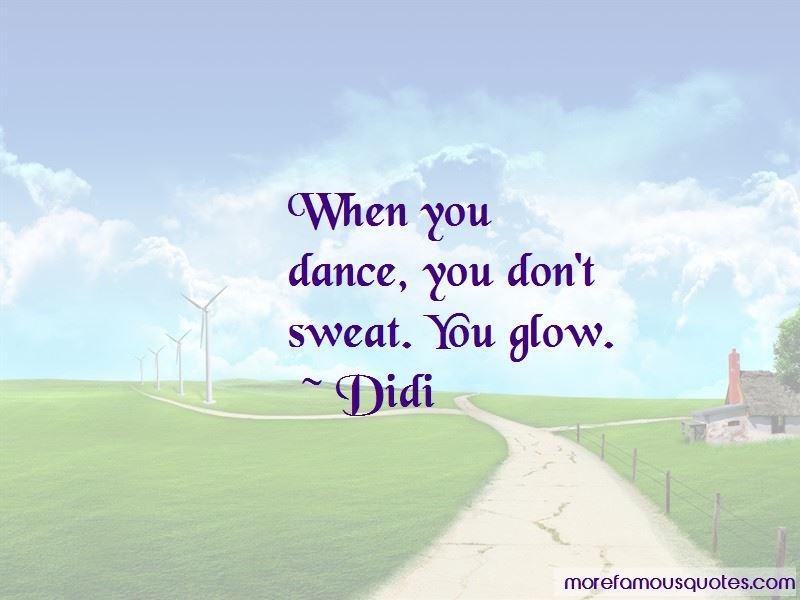 Didi Quotes Pictures 3