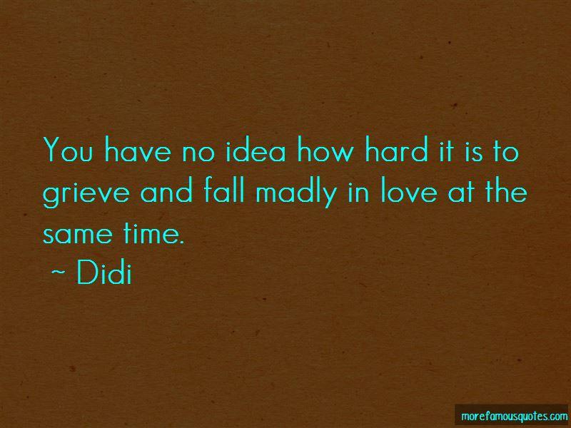 Didi Quotes