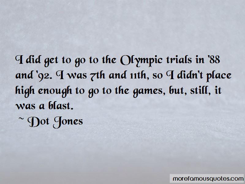 Dot Jones Quotes Pictures 4