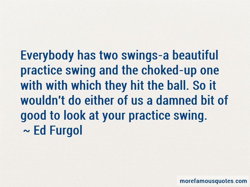 Ed Furgol Quotes Pictures 3