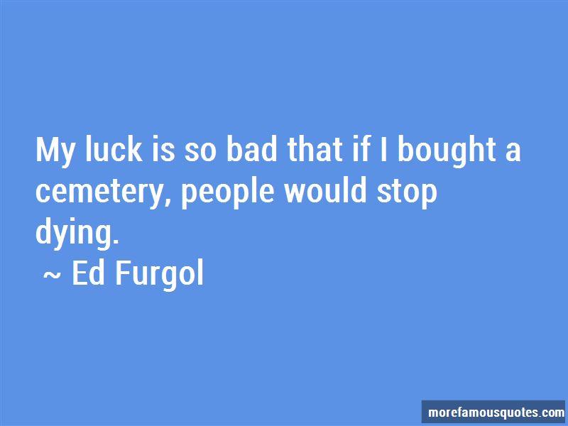 Ed Furgol Quotes