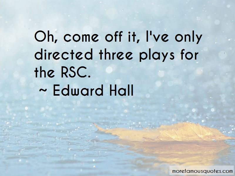 Edward Hall Quotes Pictures 3