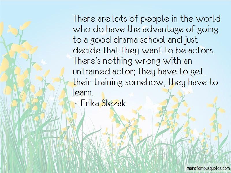 Erika Slezak Quotes Pictures 4