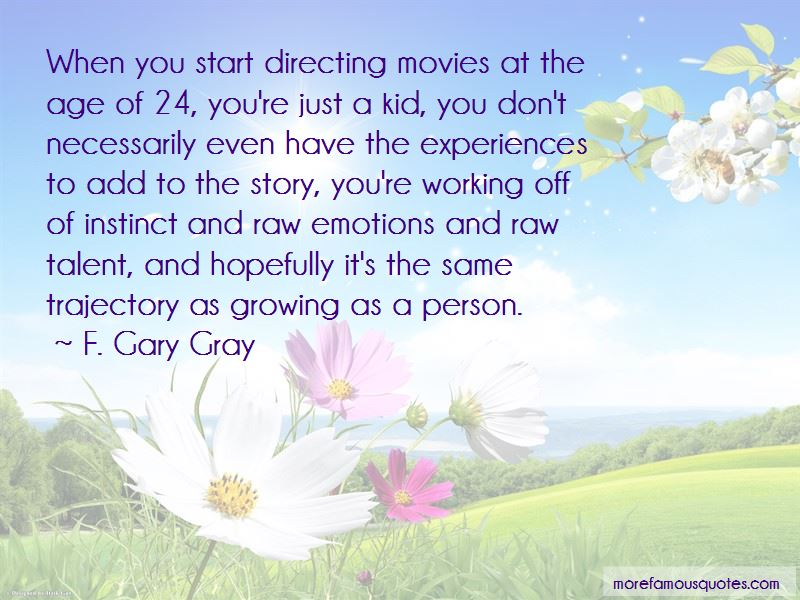 F. Gary Gray Quotes Pictures 3