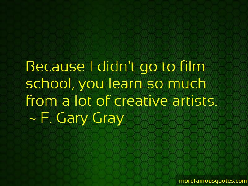 F. Gary Gray Quotes