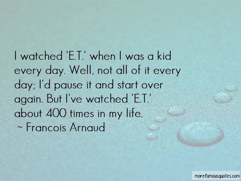 Francois Arnaud Quotes Pictures 2