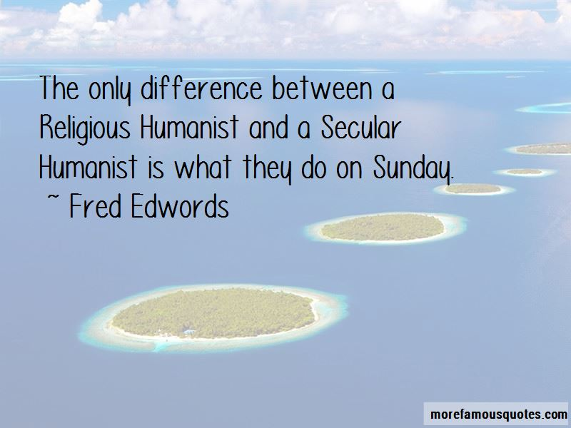 Fred Edwords Quotes Pictures 2
