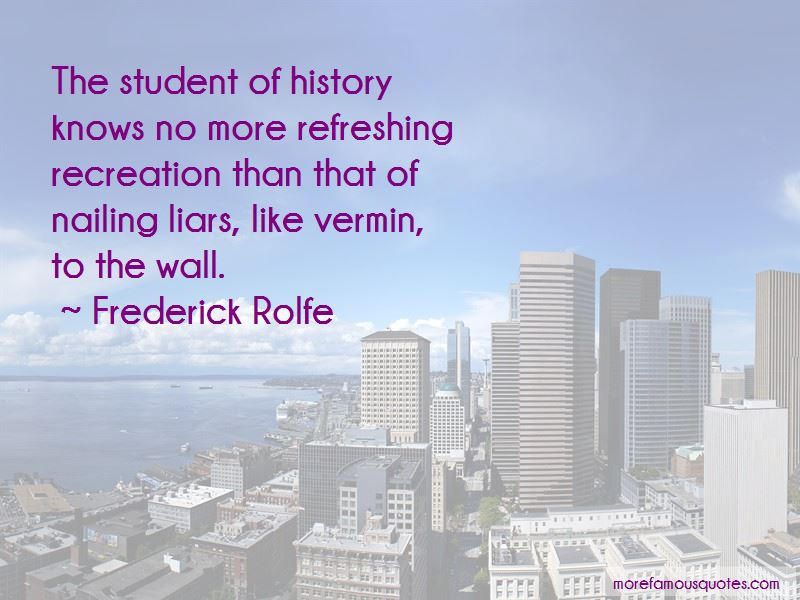 Frederick Rolfe Quotes Pictures 3
