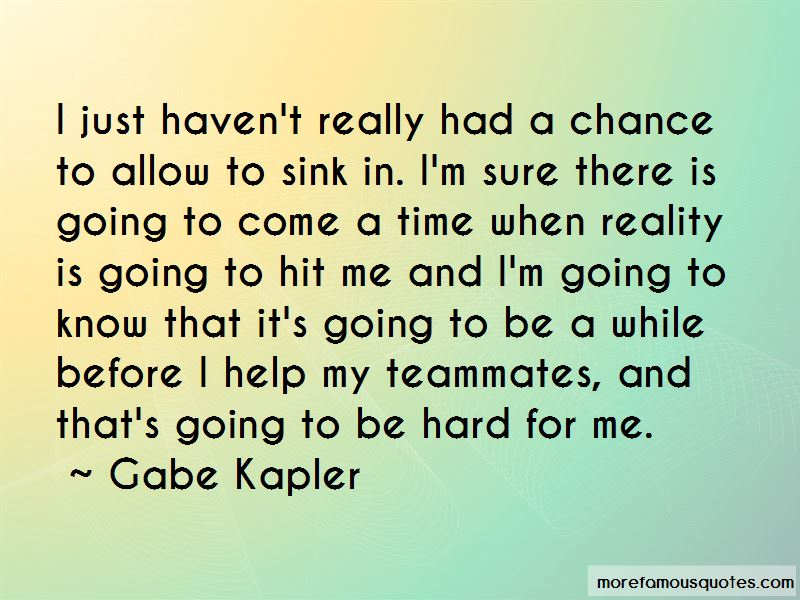 Gabe Kapler Quotes