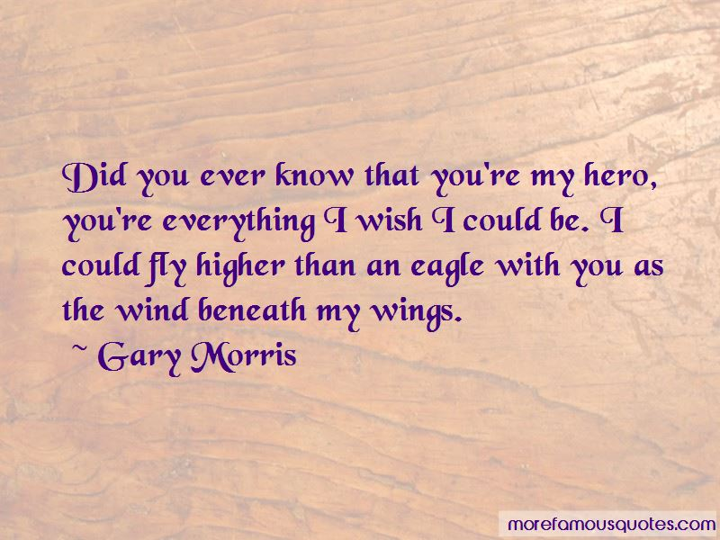 Gary Morris Quotes Pictures 3