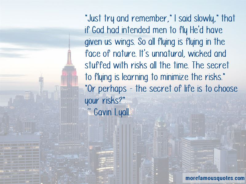 Gavin Lyall Quotes