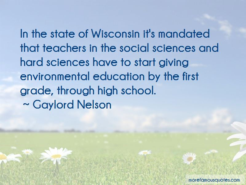 Gaylord Nelson Quotes Pictures 2