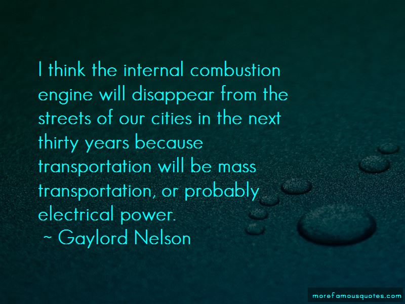 Gaylord Nelson Quotes Pictures 4