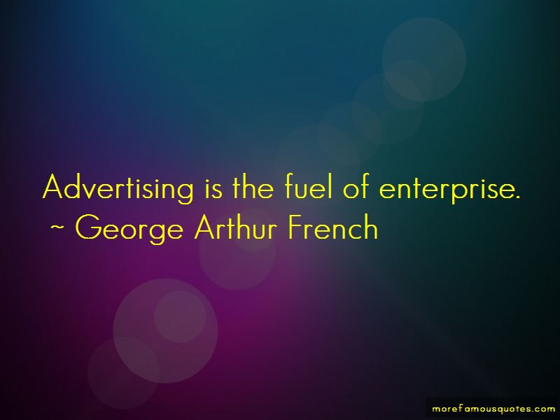 George Arthur French Quotes