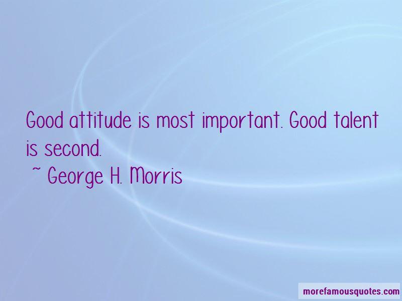 George H. Morris Quotes Pictures 3
