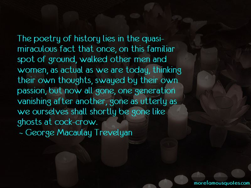 George Macaulay Trevelyan Quotes Pictures 3