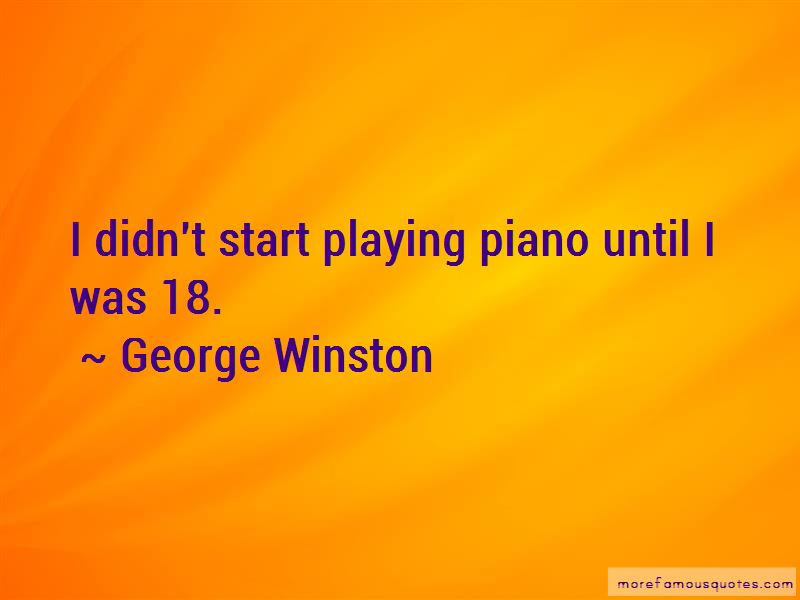 George Winston Quotes Pictures 2
