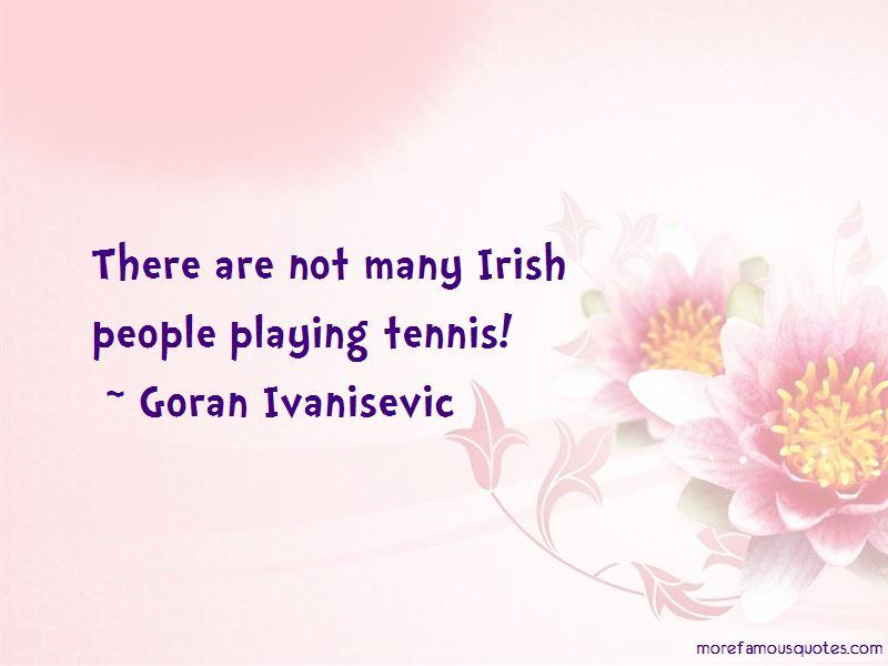 Goran Ivanisevic Quotes