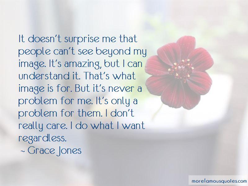 Grace Jones Quotes Pictures 4