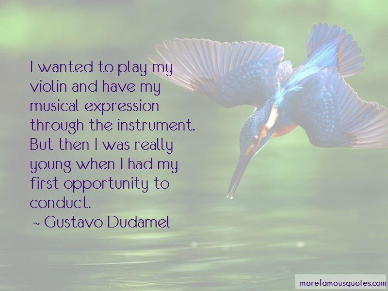 Gustavo Dudamel Quotes