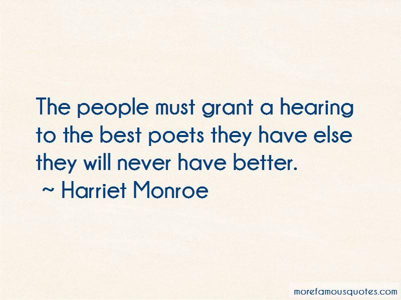 Harriet Monroe Quotes Pictures 2