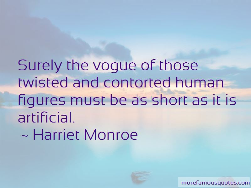 Harriet Monroe Quotes Pictures 4