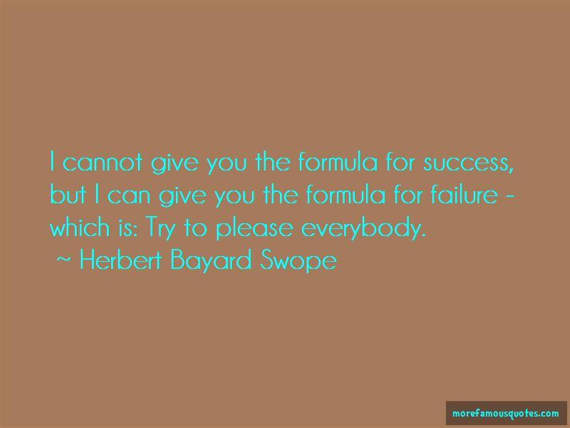 Herbert Bayard Swope Quotes