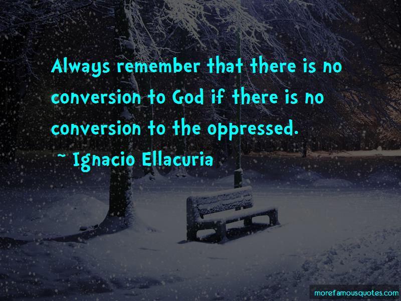 Ignacio Ellacuria Quotes