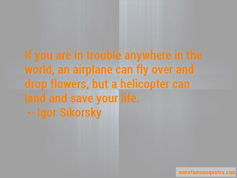 Igor Sikorsky Quotes