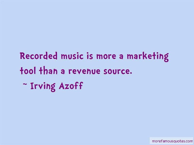 Irving Azoff Quotes Pictures 3