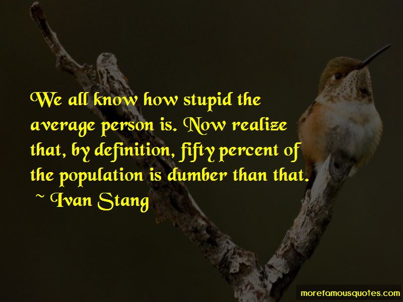 Ivan Stang Quotes