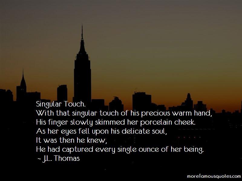 J.L. Thomas Quotes