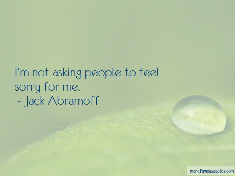Jack Abramoff Quotes Pictures 3