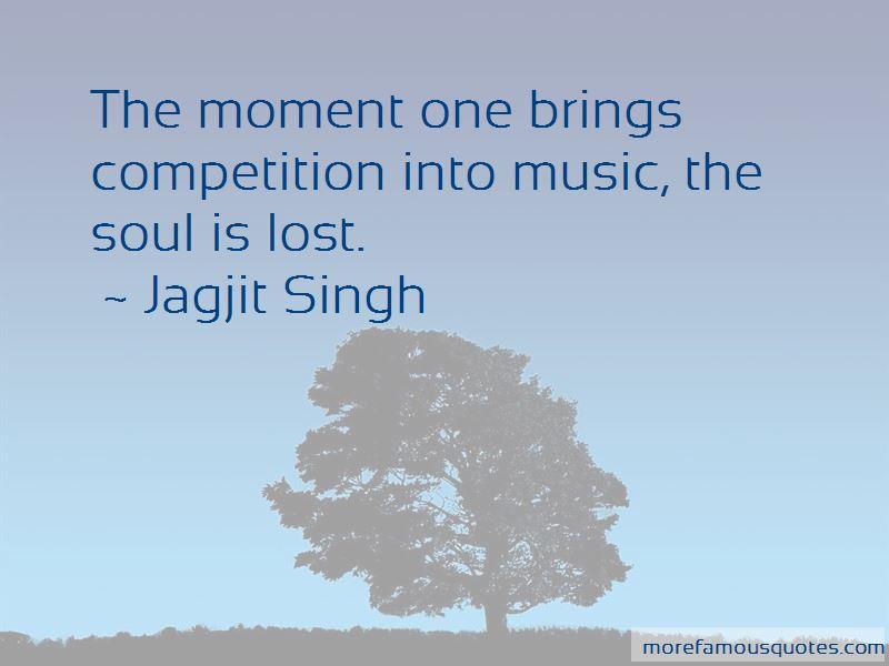 Jagjit Singh Quotes