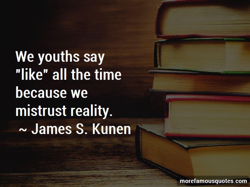 James S. Kunen Quotes