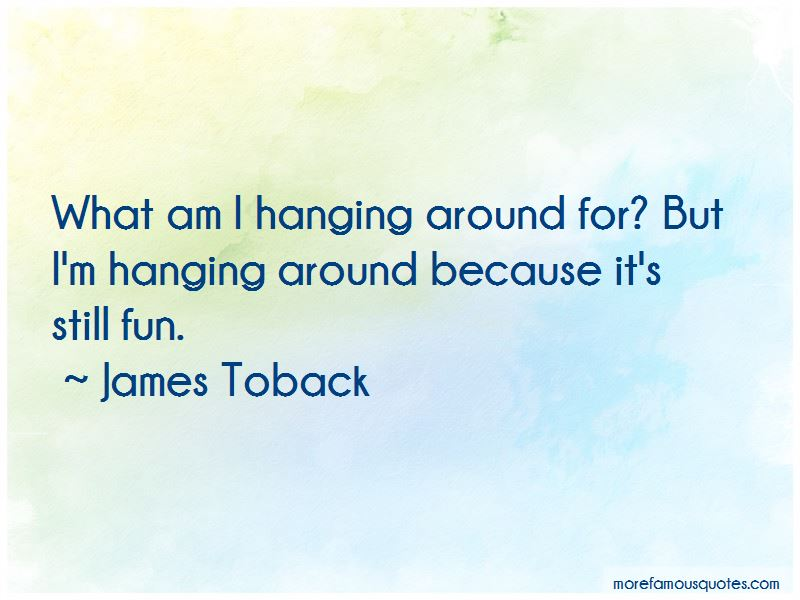 James Toback Quotes Pictures 3