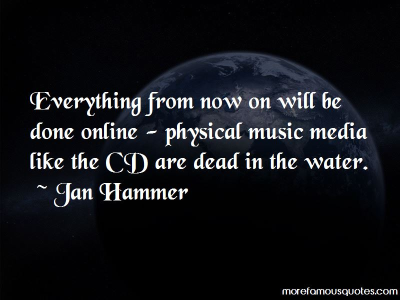 Jan Hammer Quotes Pictures 3