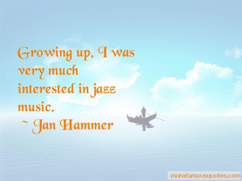 Jan Hammer Quotes