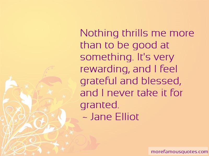 Jane Elliot Quotes Pictures 4
