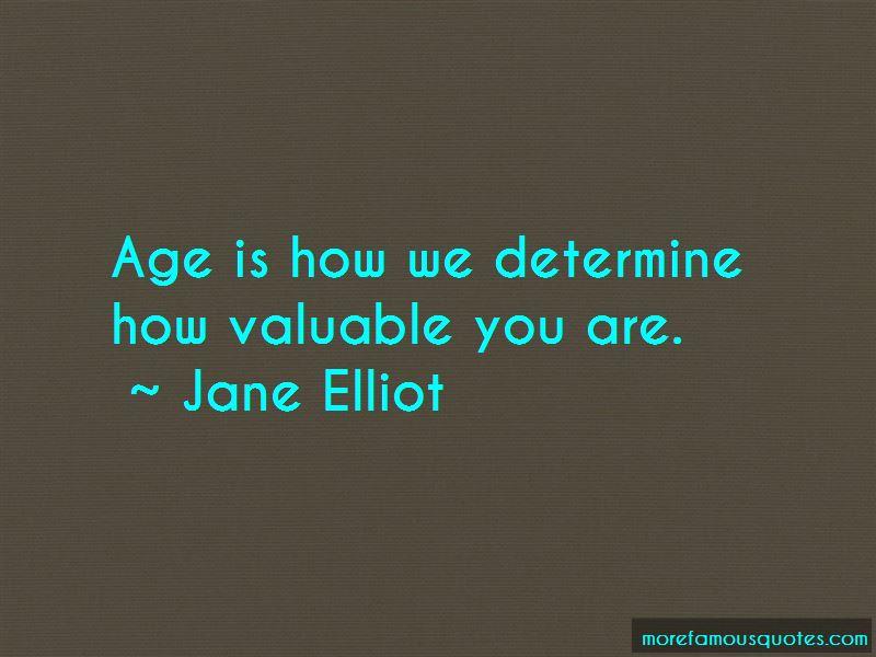 Jane Elliot Quotes