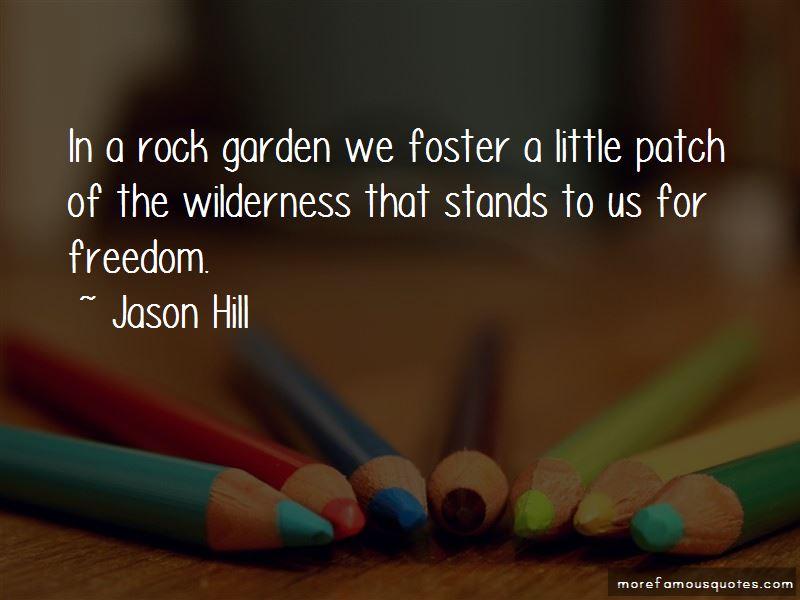 Jason Hill Quotes