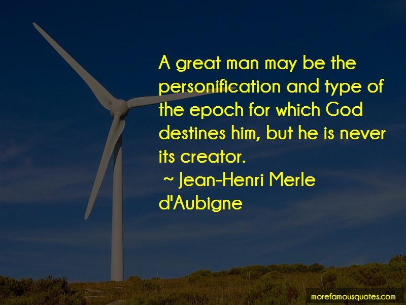 Jean-Henri Merle D'Aubigne Quotes Pictures 3