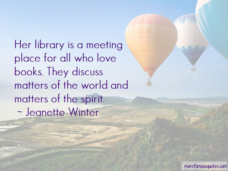Jeanette Winter Quotes Pictures 2
